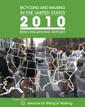 Bicycling and Walking 2010 Benchmarking Report